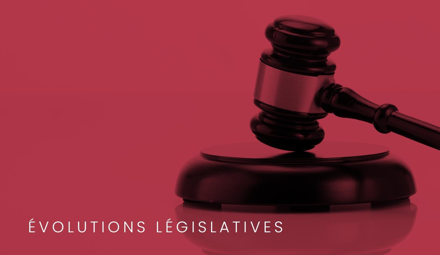 Pyxis Law - Evolutions législatives